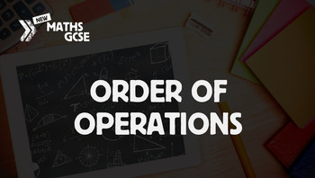 Order of Operations - Complete Lesson