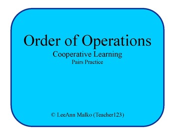 Order of Operations Cooperative Learning Pairs Practice