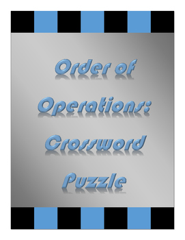 Order of Operations Crossword Puzzle