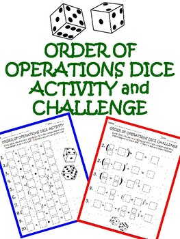 Order of Operations Dice Activity and Challenge