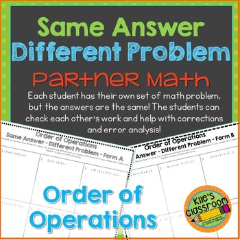 Order of Operations- Partner Activity Different Problem / Same Answer