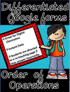 Order of Operations - Differentiated Google Forms