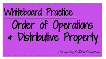 Order of Operations & Distributive Property Whiteboard Review