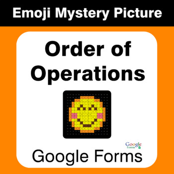 Order of Operations - EMOJI Mystery Picture - Google Forms