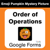 Order of Operations - EMOJI PUMPKIN Mystery Picture - Google Forms