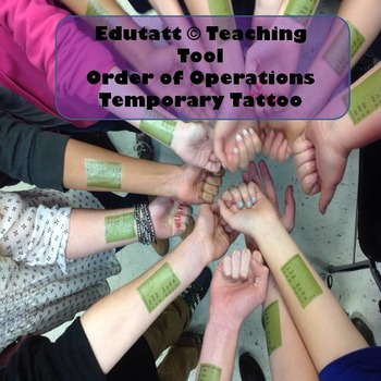 Order of Operations: Edutatt (c) Educational Temporary Tattoo