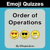 Order of Operations Emoji Quiz