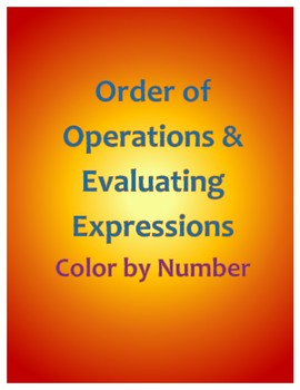 Order of Operations & Evaluating Expressions Color by Number
