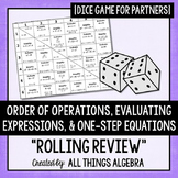Order of Operations, Evaluating Expressions, One-Step Equations Review