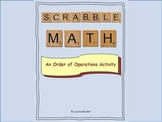 Order of Operations ~ Evaluating Expressions ~ SCRABBLE MATH