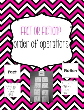 Order of Operations Fact or Fiction? Sort {Algebra 1}