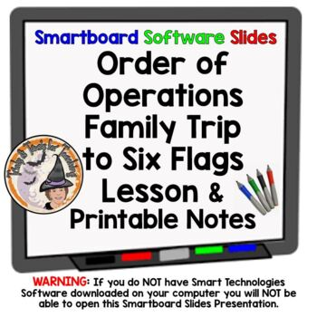 Order of Operations Family Trip to Six Flags Smartboard Lesson & Printable Notes