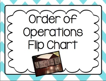 Order of Operations Flip Chart! Perfect for workshop!