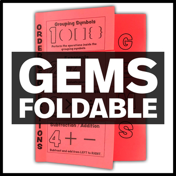 Order of Operations GEMS Foldable - Interactive Math Notebook Insert