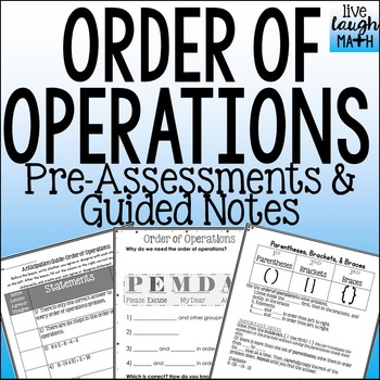 Order of Operations Foldable, Pre-assessments, & Guided Notes