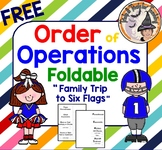 "FREE Order of Operations Foldable using ""Family Trip to Six Flags"" Story"
