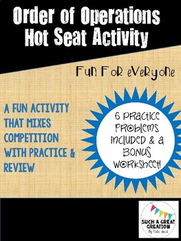 Order of Operations Hot Seat Activity