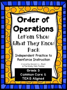 Order of Operations: Independent Practice Pack