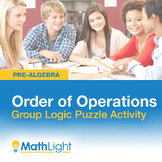 Order of Operations Logic Puzzle- Group Activity   Good for Distance Learning