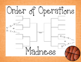 Order of Operations Madness: Order of Operations with Basketball Brackets