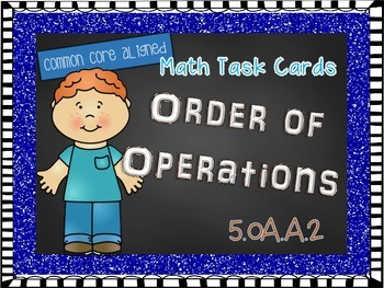 5.OA.2 Order of Operations Task Cards