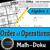 Order of Operations Math-Doku; Algebra 1, Sudoku