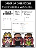 Order of Operations Math Video and Worksheet
