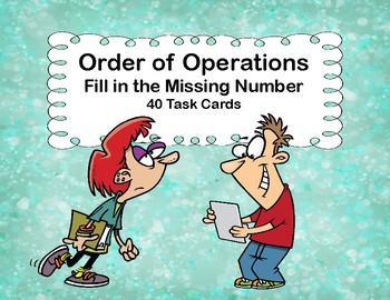 Order of Operations-Missing Number- Task Cards -Grades 5-7