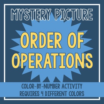 Order of Operations Mystery Picture