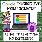 Order of Operations NO EXPONENTS Google Classroom TEKS 5.4E and 5.4F