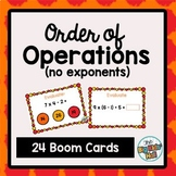 Order of Operations (No Exponents) Boom Cards Digital Task Cards