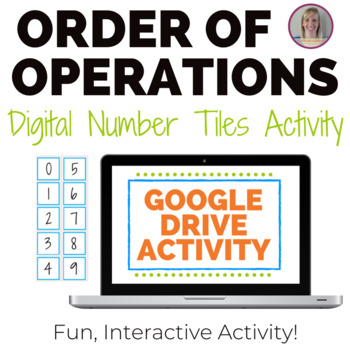 Order of Operations Number Tiles Activity - GOOGLE DRIVE ACTIVITY
