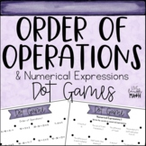 Order of Operations & Numerical Expressions Math Centers: Dot Games