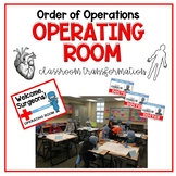 Order of Operations Operating Room Classroom Transformation