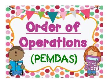 Order of Operations  ( PEMDAS )