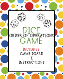 Order of Operations - PEMDAS - Dice Game
