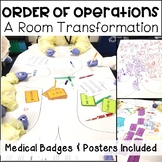 Order of Operations (PEMDAS) Room Transformation **Three S