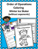 Order of Operations (PEMDAS) - Winter Ice Skater Solve and Color