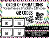 Order of Operations {Parentheses, Brackets & Braces} Using QR Codes