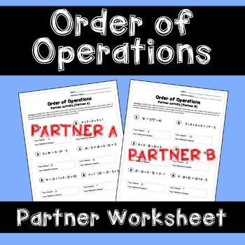 Order of Operations: Partner Worksheet