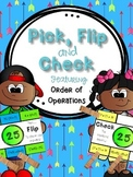Order of Operations - Pick, Flip, and Check