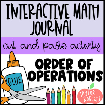 Order of Operations - 'Please Excuse My Dear Aunt Sally' Cut & Paste Activity