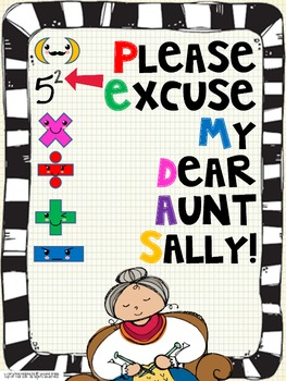 Order of Operations: Please Excuse My Dear Aunt Sally Posters & Activity