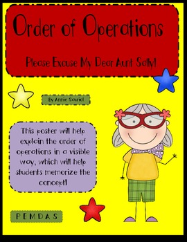 Order of Operations Poster PEMDAS: Please Excuse My Dear Aunt Sally!