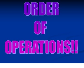 Order of Operations PowerPoint Presentation with warm-up and practice worksheet