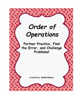 Order of Operations: Practice, Error Analysis, and Challenge Problems