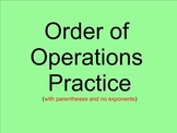 Order of Operations Practice - Smartboard