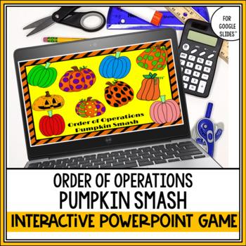Order of Operations: Pumpkin Smash (Halloween PowerPoint Game)