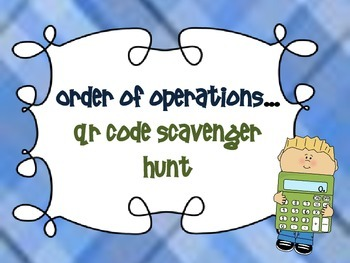 Order of Operations {QR code scavenger hunt}