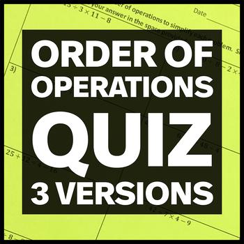 Order of Operations Quiz (Three Versions)